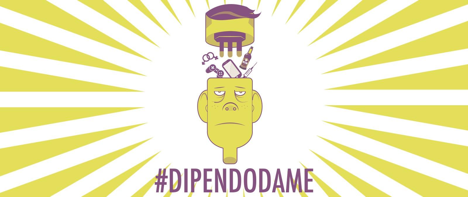 #DIPENDODAME
